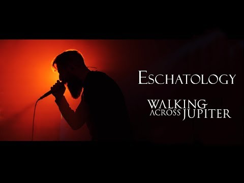 preview Walking Across Jupiter - Eschatology from youtube