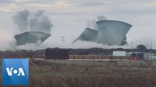 U.K. Cooling Towers Destroyed in Controlled Explosion