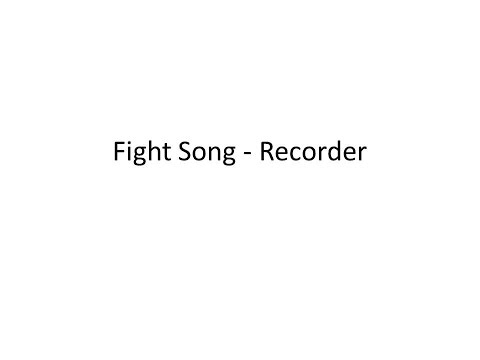 Fight Song (Rachel Platten) - Recorder Music
