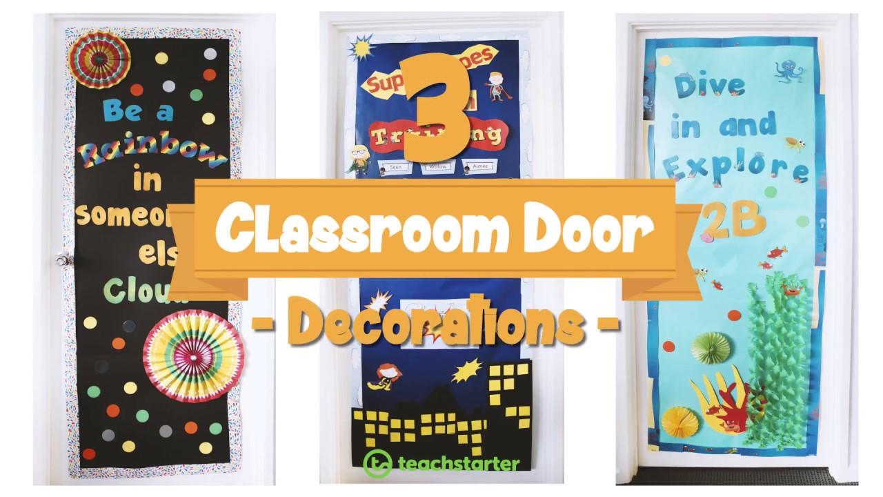 Classroom Door Decorations Ideas