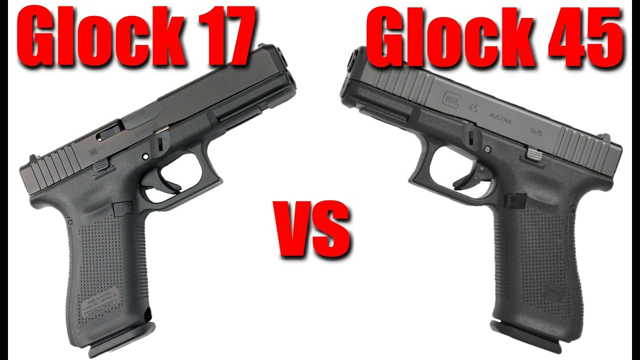 Glock 45 vs Glock 17 Gen 5: What Is The Best Glock?