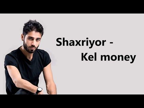 Download Shaxriyor - Kel money (lyrics/qo'shiq matni/tekst)