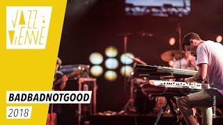 Badbadnotgood - Jazz à Vienne 2018 - Live