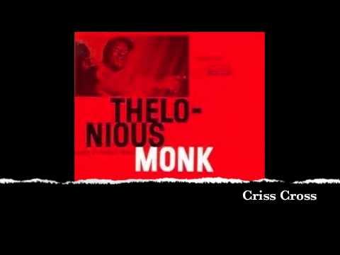 Thelonious Monk - Criss Cross.mov