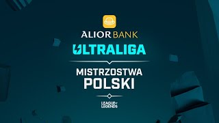 Alior Bank Ultraliga | 🌩️ | W2D1 | sezon 5 | TV: Polsat Games (kanał 16)
