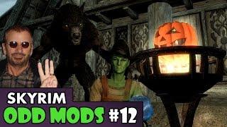 Skyrim Odd Mods #12 - HALLOWEEN SPECIAL!