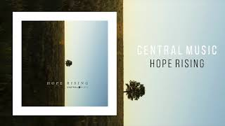"Central Music ""Hope Rising"""