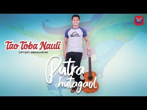 PUTRA HUTAGAOL - TAO TOBA NAULI  Lagu Batak Terbaru 2018