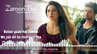 Zaroori Tha Ringtone Download mp3 | Love Song Ringtone | Best Love Ringtone