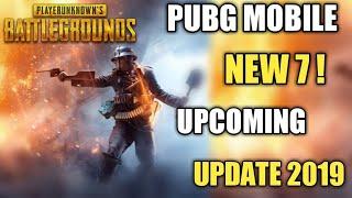 Pubg Mobile Upcoming Update 2019 ! Pubg New 7 Upcoming Update Hindi 2019