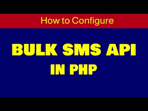 How To Configure Sms Api In PHP | How To Integrate SMS API In PHP  | 2019