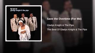Gladys Knight Save the Overtime