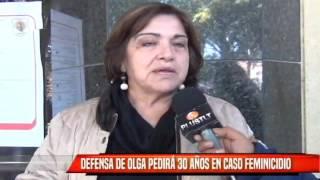 DEFENSA DE OLGA PEDIRÁ 30 AÑOS EN CASO FEMINICIDIO