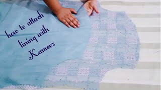How to cut and attach lining with Kameez