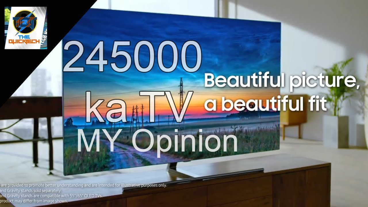 Samsung QLED TV : 2018 Q7F 4K UHD HDR TV | launch in india | My opinion