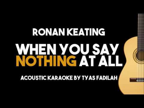 Ronan Keating - When You Say Nothing At All (Acoustic Guitar Karaoke with Lyrics)