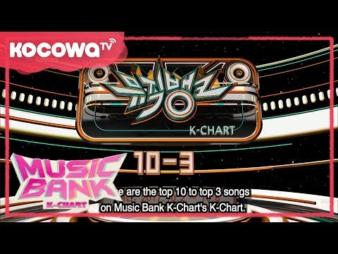 [Music Bank K-Chart] Ep 201_TOP 10-3 K POP for This Week