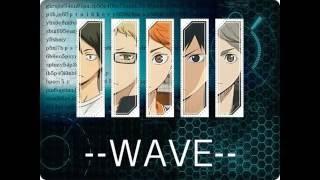 [Vietsub][Haikyuu!!] WAVE