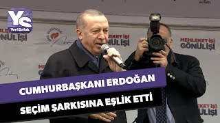 Cumhurbaşkanı Erdoğan Seçim şarkısına Eşlik Etti