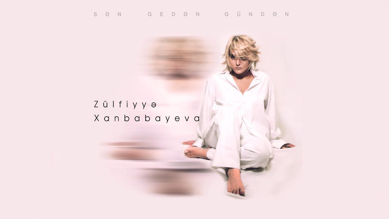 Zülfiyyə Xanbabayeva - Həsrət Yağışı