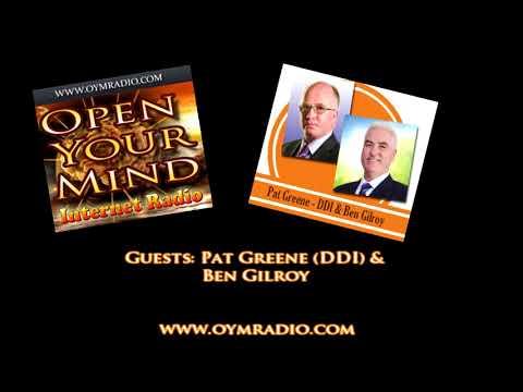 Open Your Mind (OYM) Radio - Pat Greene (DDI) & Ben Gilroy - 3rd Dec 2017