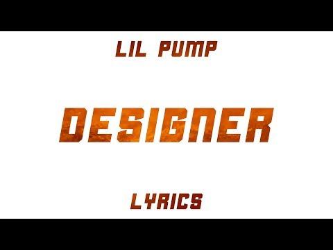 Lil Pump - Designer (Lyrics)