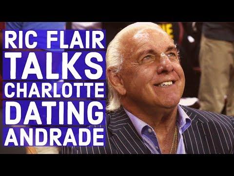 Ric Flair Talks Charlotte Dating Andrade