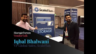 Interview mit Iqbal Bhalwani, VP Global Sales at ScaleFlux