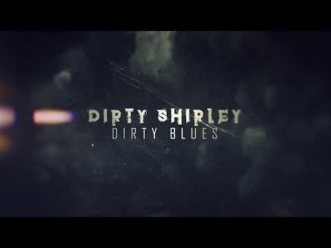 "Dirty Shirley - ""Dirty Blues"" (Official Lyric Video) #DirtyShirley #DinoJelusick #GeorgeLynch"