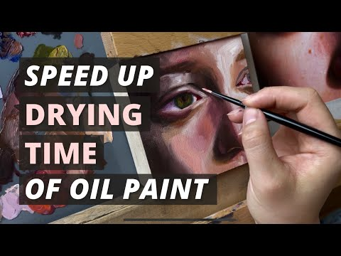 4 Ways to Speed Up the Drying Time of Oil Paint | How to Make Oil Paint Dry Faster