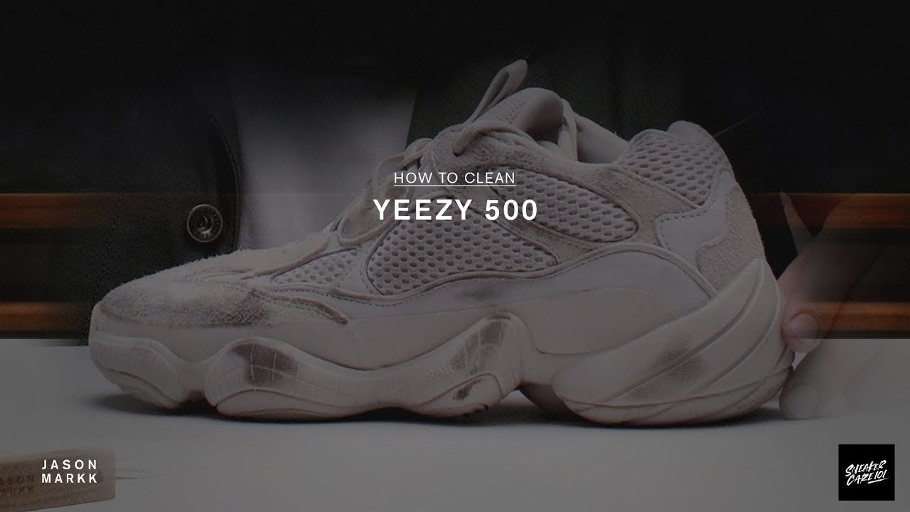 a61530fce47 SNEAKER CARE 101  HOW-TO CLEAN YEEZY 500 - YouTube