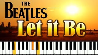 The Beatles - Let it Be / Битлз - Лет Ит Би. Урок фортепиано.