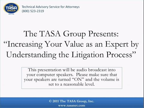 Increasing Your Value as an Expert by Understanding the Litigation Process