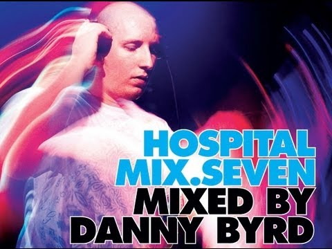 Hospital Mix 7 - Mixed By Danny Byrd