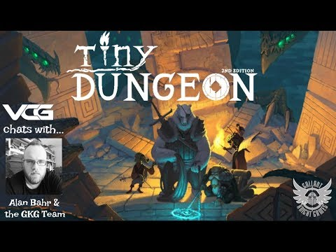 Tiny Dungeon 2nd Edition RPG Q&A w/Alan Bahr - Gallant Knight Games & others