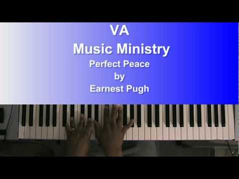 Perfect Peace by Earnest Pugh