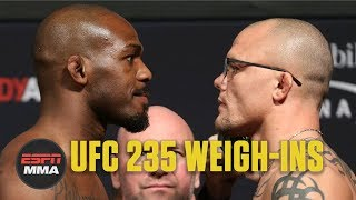 UFC 235 Jon Jones vs. Anthony Smith Weigh-Ins [FULL] | ESPN MMA