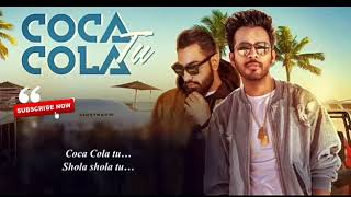 Coca Cola Tu | Lyrics Video | Tony kakkar | Whatsapp status video