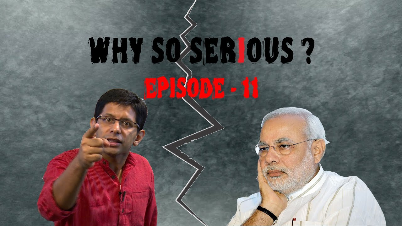 Why So Serious?- Ep 11: Ek Bhakt Ke Mann Ki Baat