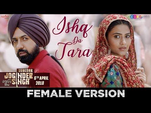 Ishq Da Tara (Female) - Raman Romana | Subedar Joginder Singh | 6th Apr 2018 | New Punjabi Love Song