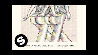 The Aston Shuffle - Make A Wrong Thing Right feat. Micah Powell (Dom Dolla Remix)