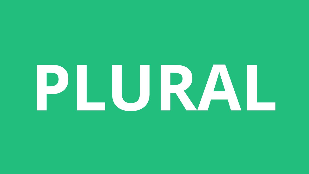 How To Pronounce Plural - Pronunciation Academy