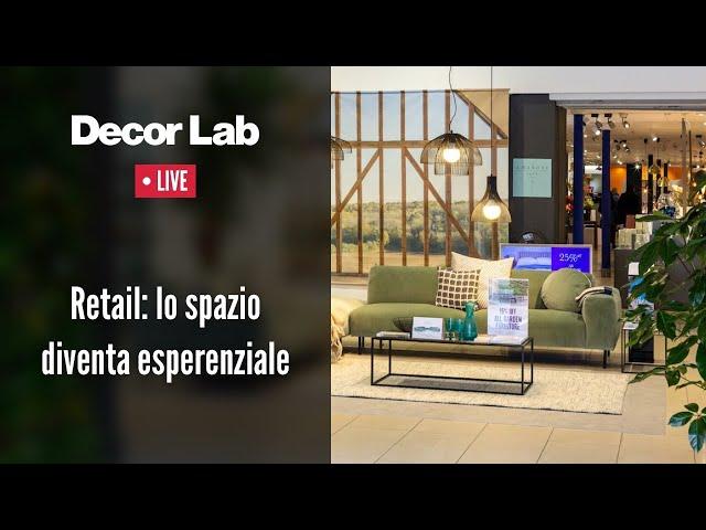 Retail: lo spazio diventa esperenziale