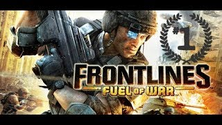 Frontlines Fuel of War Best Game (mission 1)
