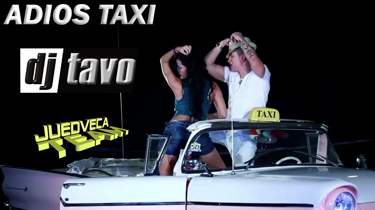 El Taxi Mix Dj Tavo HQ (2015)
