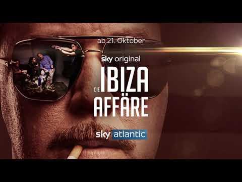 Sky Original   Die Ibiza Affäre x Das Ibiza Video   Trailer
