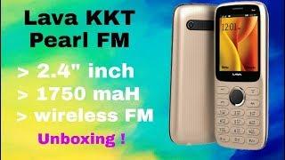 Lava KKT Pearl FM Unboxing | Latest Model 2018