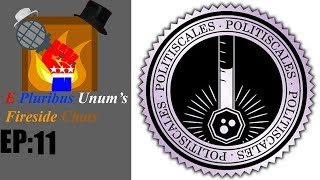 E Pulibrus Unum's Fireside Chats Episode 11: I take the PolitiScales Test