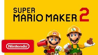 Super Mario Maker 2 – Announcement Trailer – Nintendo Switch