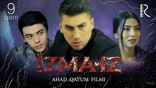 Izma-iz (o'zbek serial)   Изма-из (узбек сериал) 9-qism